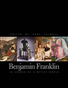 Benjamin Franklin: In Search of a Better World