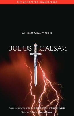 Julius Caesar (Annotated Shakespeare Series)