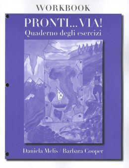 Pronti... Via! Workbook: Quaderno degli esercizi