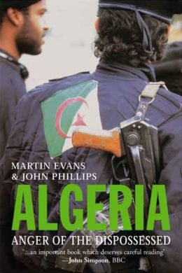 Algeria: Anger of the Dispossessed