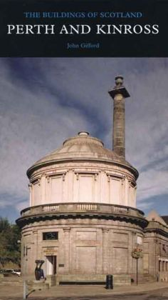 Perth and Kinross: The Buildings of Scotland