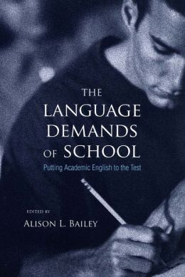 The Language Demands of School: Putting Academic English to the Test