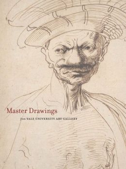 Master Drawings from the Yale University Art Gallery