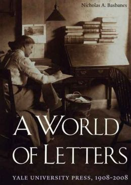 A World of Letters: Yale University Press, 1908-2008