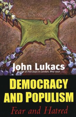 Democracy and Populism: Fear and Hatred