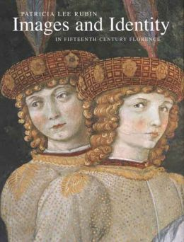 Images and Identity in Fifteenth-Century Florence