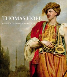 Thomas Hope: Regency Designer