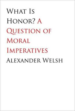What Is Honor?: A Question of Moral Imperatives