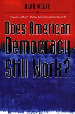Does American Democracy Still Work?