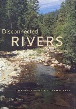 Disconnected Rivers: Linking Rivers to Landscapes