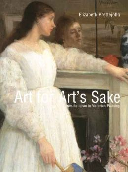 Art for Art's Sake: Aestheticism in Victorian Painting