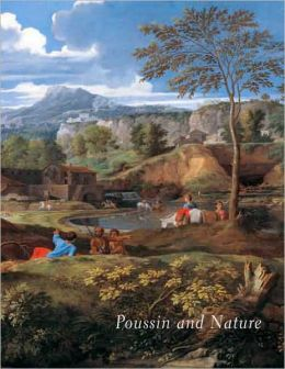 Poussin and Nature: Arcadian Visions