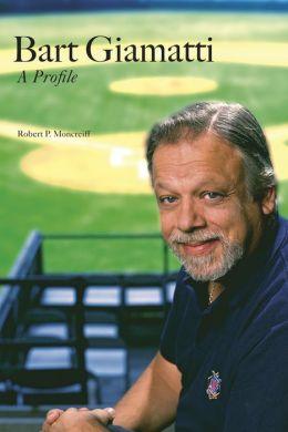 Bart Giamatti: A Profile