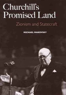 Churchill's Promised Land: Zionism and Statecraft