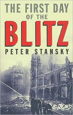 The First Day of the Blitz: September 7, 1940