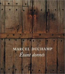Marcel Duchamp: Étant donnés