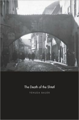 The Death of the Shtetl
