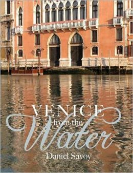 Venice from the Water: Architecture and Myth in an Early Modern City