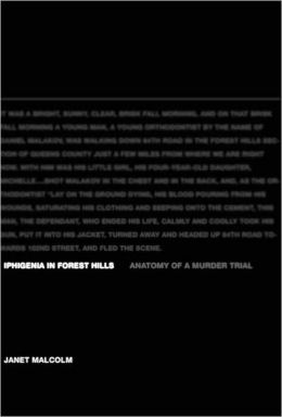 Iphigenia in Forest Hills: Anatomy of a Murder Trial