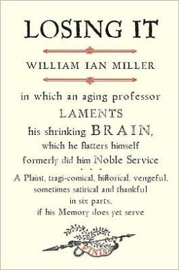 Losing It: In which an Aging Professor Laments His Shrinking Brain...