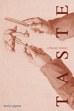 Taste, A Literary History