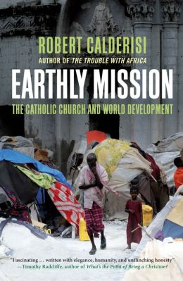 Earthly Mission: The Catholic Church and World Development