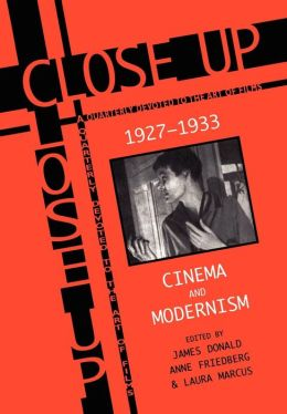 Close Up 1927-1933: Cinema And Modernism