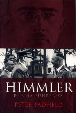 Himmler: Reichs Fuhrer-SS