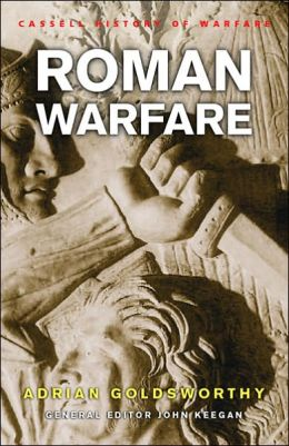 History of Warfare: Roman Warfare