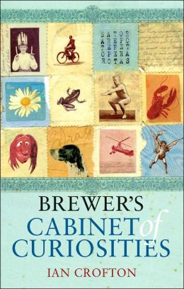 Brewer's Cabinet of Curiosities