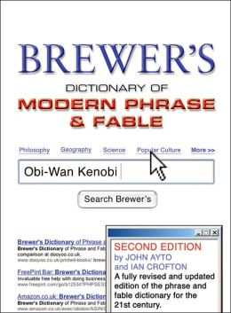 Brewer's Dictionary of Modern Phrase & Fable: 2nd Edition