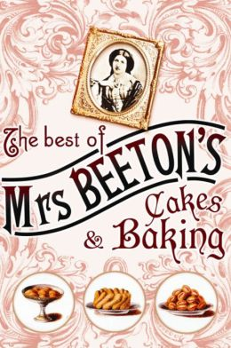 Mrs Beeton's Cakes and Baking