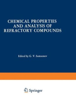 Chemical Properties and Analysis of Refractory Compounds