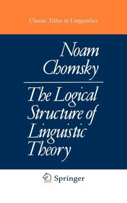 The Logical Structure of Linguistic Theory