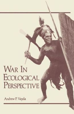 War In Ecological Perspective