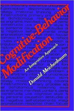 Cognitive-Behavior Modification: An Integrative Approach