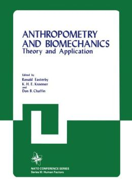 Anthropometry and Biomechanics: Theory and Applications