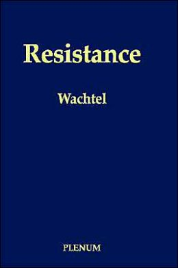 Resistance: Psychodynamic and Behavioral Approaches