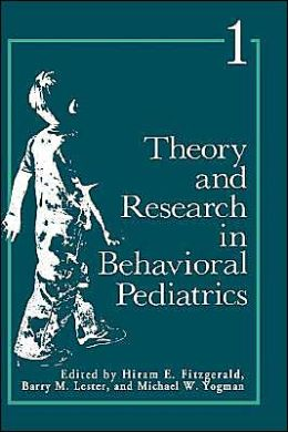 Theory and Research in Behavioral Pediatrics: Volume 1