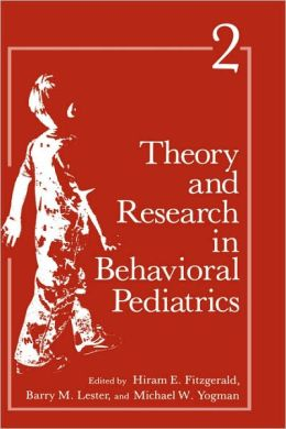 Theory and Research in Behavioral Pediatrics: Volume 2