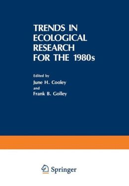 Trends in Ecological Research for the 1980s