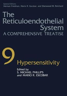 The Reticuloendothelial System: A Comprehensive Treatise and Hypersensitivity