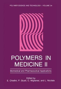 Polymers in Medicine II: Biomedical and Pharmacological Applications