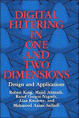 Digital Filtering in One and Two Dimensions: Design and Applications