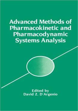 Advanced Methods of Pharmacokinetic and Pharmacodynamic Systems Analysis: Volume 1