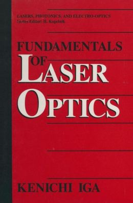 Fundamentals of Laser Optics