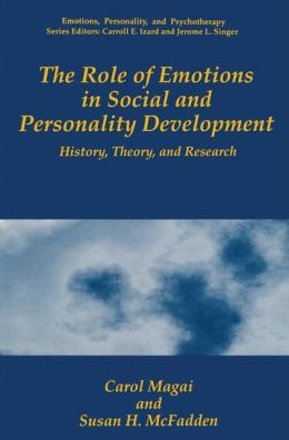 The Role of Emotions in Social and Personality Development: History, Theory and Research