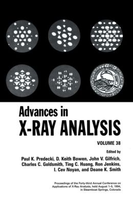 Advances in X-Ray Analysis: Volume 38