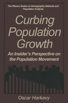 Curbing Population Growth: An Insider's Perspective on the Population Movement