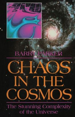 Chaos in the Cosmos: The Stunning Complexity of the Universe